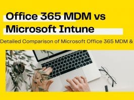 Office 365 MDM vs Microsoft Intune